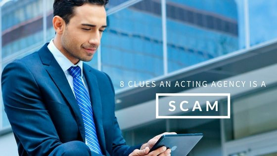 How to Know Your Acting Agency is a Scam