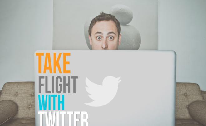 <h2><b>Take Flight With Twitter</b></h2>